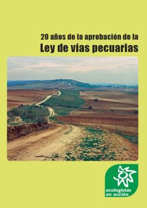 [Informe] 20 años de la Ley de vías pecuarias