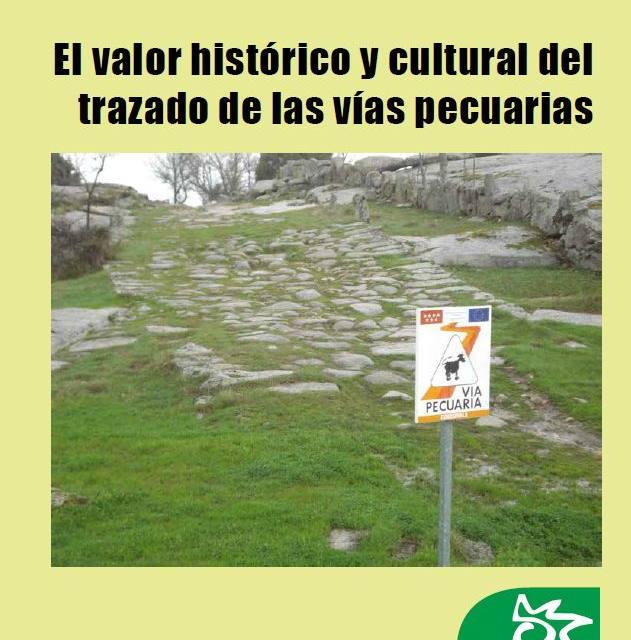 [Informe] El valor histórico y cultural del trazado de las vías pecuarias