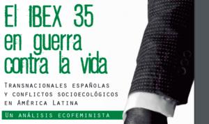 El IBEX 35 en guerra contra la vida