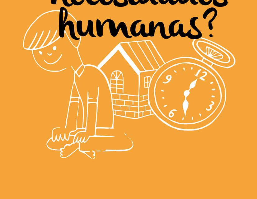 ¿Cuáles son las necesidades humanas?