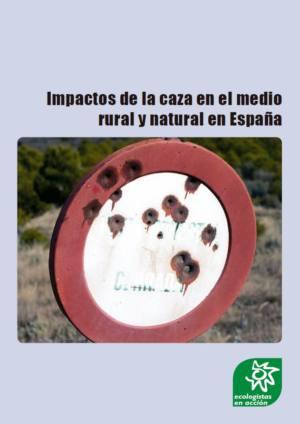 [Informe] Impactos de la caza en el medio rural y natural