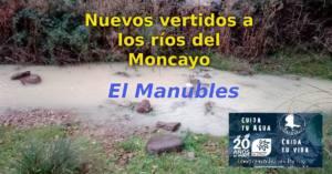El río Manubles nuevamente baja turbio por presuntos vertidos mineros