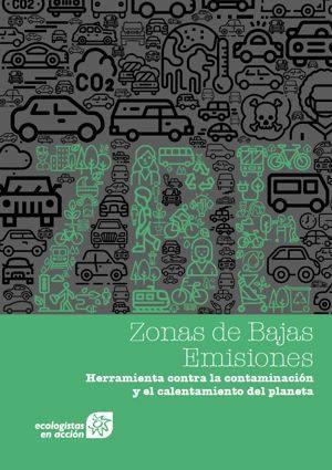 [Informe] Zonas de bajas emisiones. Herramienta contra la contaminación y el calentamiento del planeta