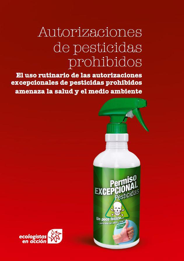 [Informe] Autorizaciones de pesticidas prohibidos