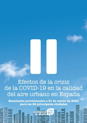 Urban air pollution in Spain decreases 55 % in the second half of March